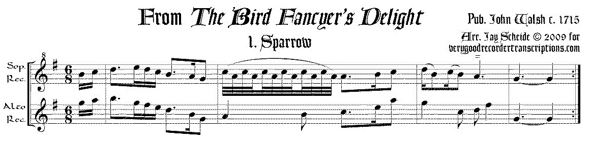 Eight tunes from *The Bird Fancyer's Delight*, arr. for soprano & alto recorders
