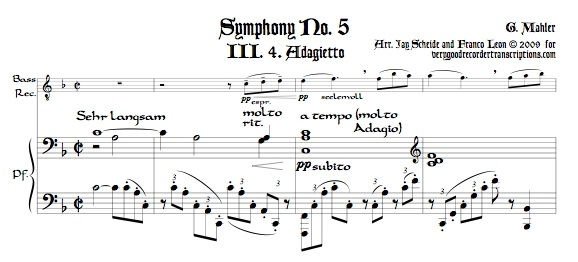 Adagietto from Symphony No. 5, for bass recorder—doubling alto—and keyboard